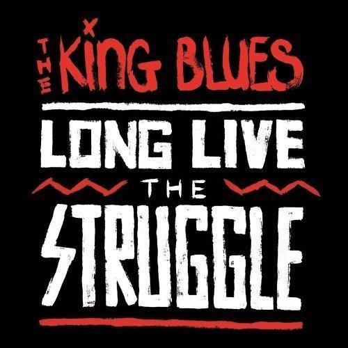 The King Blues - Long Live the Struggle [CD]