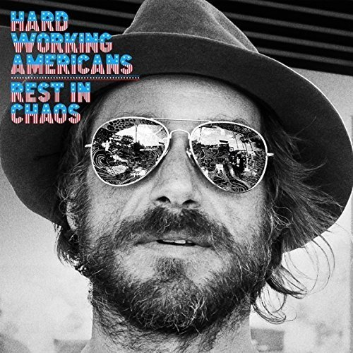 Hard Working Americans - Rest in Chaos [CD]