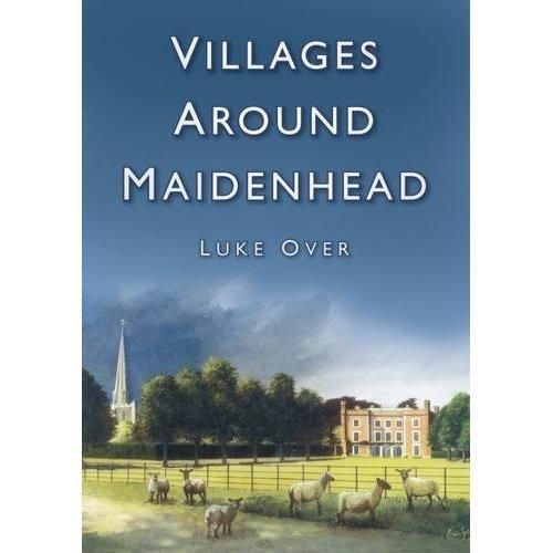 Villages Around Maidenhead