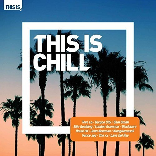 This Is Chill [CD]