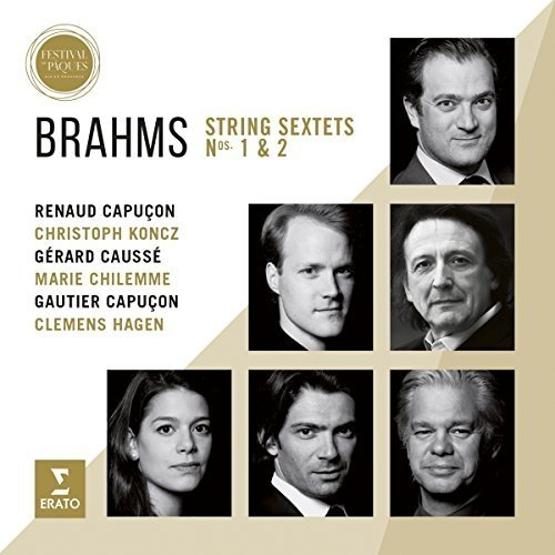 Renaud Capuçon - Brahms:  String Sextets Nos. 1 and 2 - Live from Aix Easter Festival 2016 [CD]