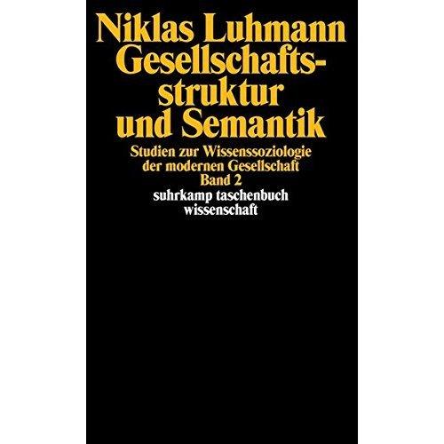 Gesellschaftsstruktur und Semantik 2.