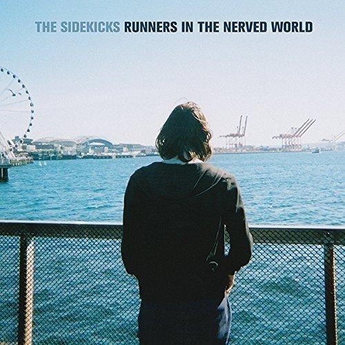 The Sidekicks - Runners in the Nerved World [CD]