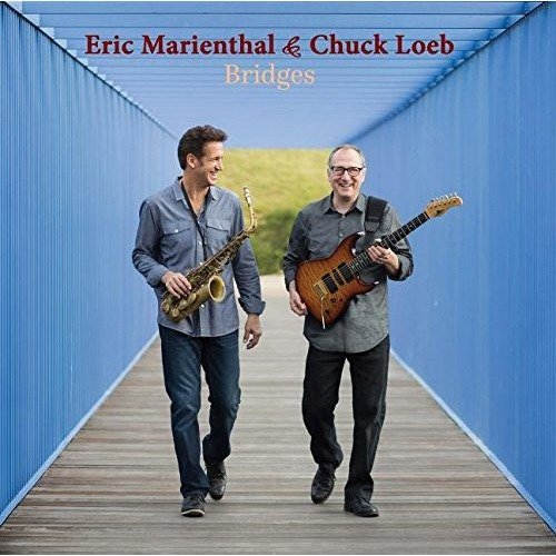 Marienthal Eric/loeb Chuck - Bridges [CD]