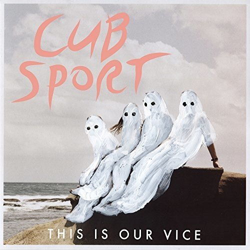 Cub Sport - This is Our Vice [CD]