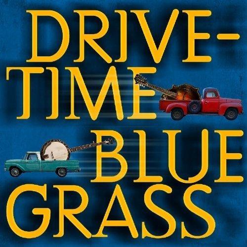 Drive-time Bluegrass - Various [CD]