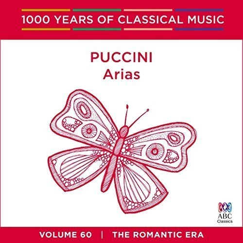 Rosario La Spina, Queensland Symphony Orchestra Antoinette Halloran - Puccini Arias - 1000 Years of Classical Music Vol. 60 [CD]