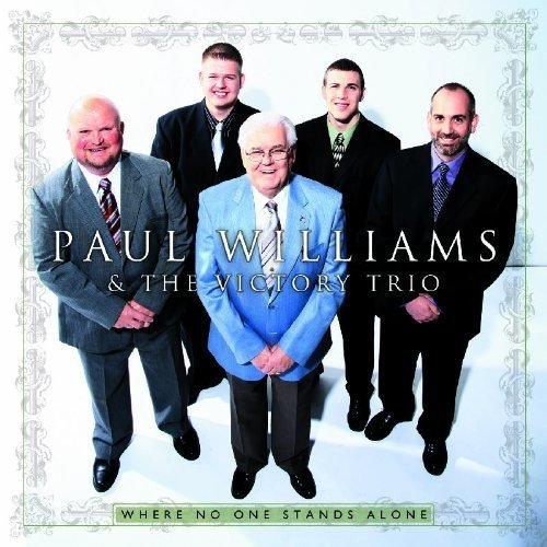 Williams Paul/victory Trio - Where No One Stands Alone [CD]