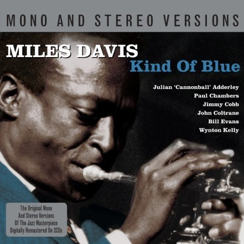 Miles Davis - Kind of Blue- Mono and Stereo Edition [CD]