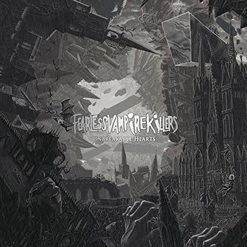 Fearless Vampire Killers - Unbreakable Hearts [CD]