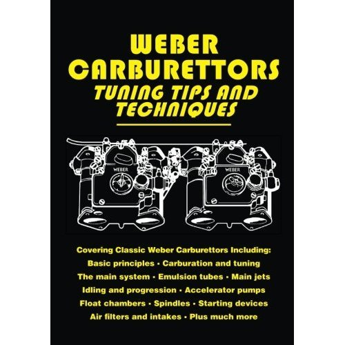Weber Carburettors Tips and Techniques: Workshop Manual (Tuning Tips & Techniques)