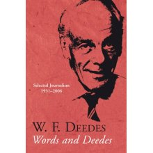 Words and Deedes: Selected Journalism 1931-2006 - Used