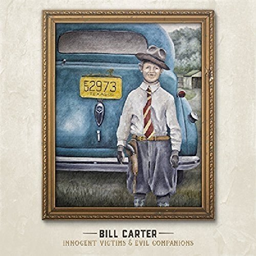 Carter Bill - Innocent Victims and Evil Compan [CD]