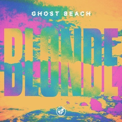Ghost Beach - Blonde [CD]
