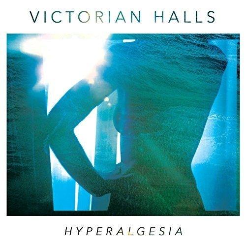 Victorian Halls - Hyperalgesia [CD]