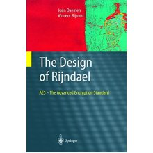 The Design of Rijndael: AES - The Advanced Encryption Standard (Information Security and Cryptography) - Used