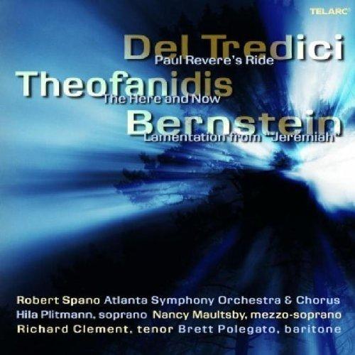 Atlanta So - Del Tredici - Paul Reveres Ride,/ Theofandis - the Here and Now / Bernstein - Lamentation from Jeremiah [CD]