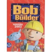 Bob the Builder Annual 2002 (Annuals) - Used