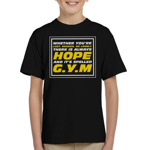 Theres Always Hope Its Spelled Gym Kid's T-Shirt