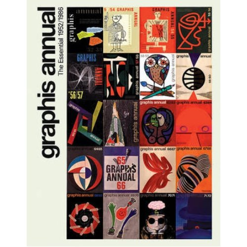Graphis Annual  The Essential 19521986 by Edited by Thierry Hausermann