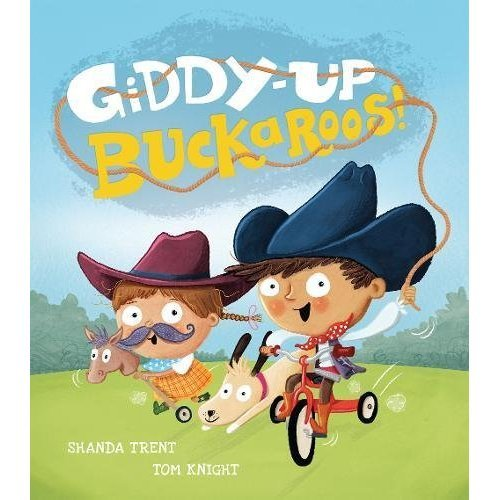 Giddy-up, Buckaroos! (English With Spanish)