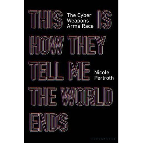 This Is How They Tell Me the World Ends | Paperback
