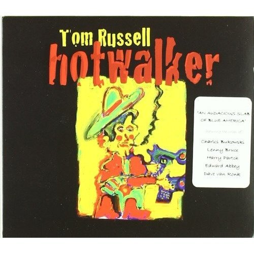 Tom Russell - Hotwalker - Charles Bukowski and a Ballad for Gone America [CD]
