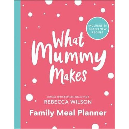 What Mummy Makes Family Meal Planner | Paperback