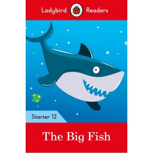 The Big Fish  Ladybird Readers Starter