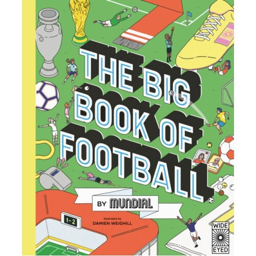 Big Book of Football by MUNDIAL by MUNDIAL