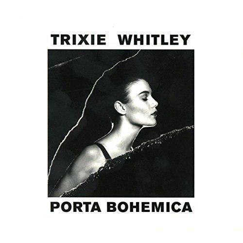 Whitley Trixie - Porta Bohemica [CD]