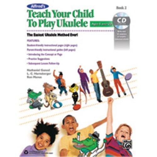 Alfred 00-43997 TEACH YR CHILD PLAY UKULELE 2-BK&CD
