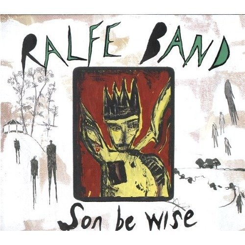 Ralfe Band - Son Be Wise [CD]