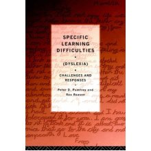 Specific Learning Difficulties: Dyslexia - Challenges and Responses - Used