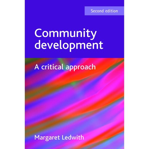 Community development: A Critical Approach, Second Edition (BASW/Policy Press Titles)