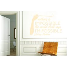 Audrey Hepburn Nothing Is Impossible The Word Itself Says Im Possible Wall Stickers Art Decals - Medium (Height 41cm x Width 57cm) Beige