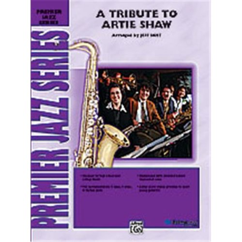 Alfred 00-24862 TRIBUTE TO ARTIE SHAW,A-JPJ L