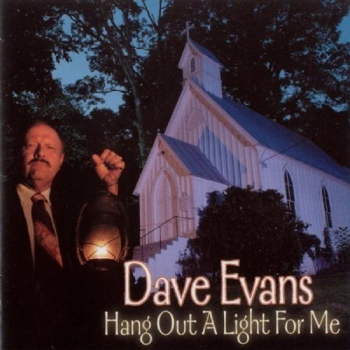 Evans Dave - Hang out a Light for Me [CD]
