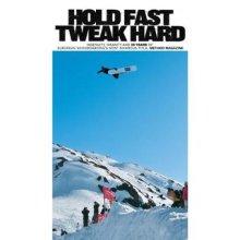Hold Fast, Tweak Hard