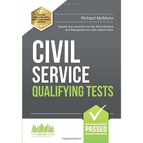 CIVIL SERVICE QUALIFYING TESTS:: Sample test questions for the Administrative and Managerial (non-fast stream) tests: 1 (Testing Series)
