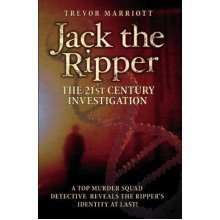 Jack the Ripper: The 21st Century Investigation by Trevor Marriott - Used