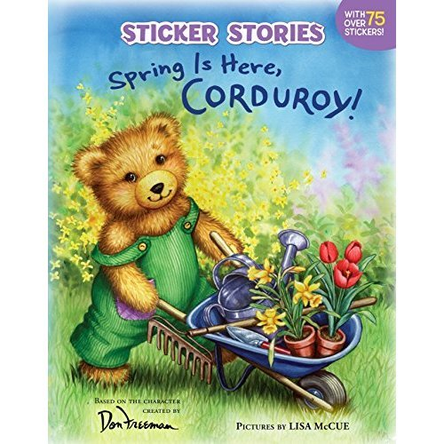 Spring Is Here, Corduroy! (Sticker Stories (Paperback))