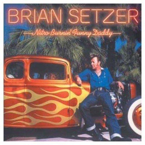 Brian Setzer - Nitro Burnin Funny Daddy (dod [CD]