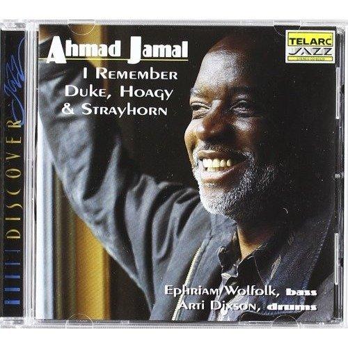 Ahmad Jamal - I Remember Duke, Hoagy and Strayhorn [CD]