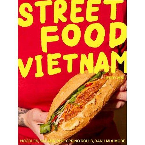Street Food: Vietnam