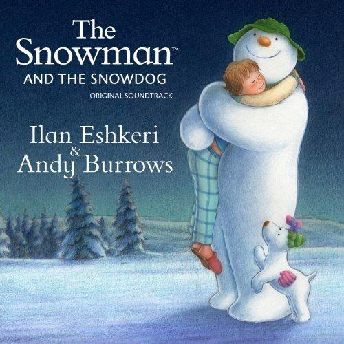 Ilan Eshkeri and Andy Burrows - the Snowman and the Snowdog - Original Soundtrac [CD]