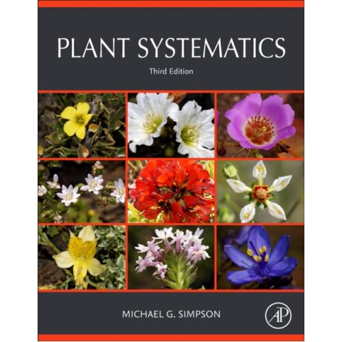 Plant Systematics by Simpson & Michael G. San Diego State University & California & USA