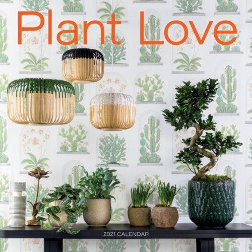 2021 Plant Love Wall Calendar by Workman Calendars