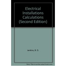 Electrical Installations Calculations (Second Edition) - Used
