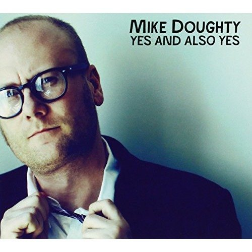 Mike Doughty - Yes and Also Yes [CD]